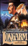 Longarm and the Bounty Hunters - Tabor Evans