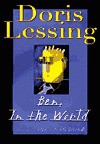 Ben, In the World: The Sequel to The Fifth Child - Doris Lessing