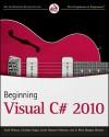 Beginning Visual C# 2010 - Karli Watson, Eric White, Christian Nagel, Jacob Hammer Pedersen, Jon D. Reid, Morgan Skinner
