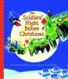 The Soldiers' Night Before Christmas (Big Little Golden Book) - Christine Ford, Trish Holland