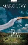 Die erste Nacht - Marc Levy, Eliane Hagedorn, Bettina Runge