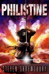 Philistine (A Story of Goliath #1) - Steven Shrewsbury