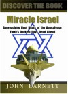 Miracle Israel: Are the Jews God's Chosen People of Promise? - John Samuel Barnett