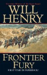 Frontier Fury - Will Henry