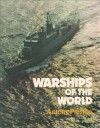 Warships of the World - Antony Preston