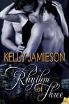 Rhythm of Three - Kelly Jamieson