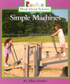 Simple Machines (Rookie Read-About Science) - Allan Fowler