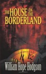 The House on the Borderland (Dover Mystery, Detective, & Other Fiction) - William Hope Hodgson, Mike Ashley