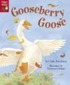 Gooseberry Goose - Claire Freedman, Vanessa Cabban