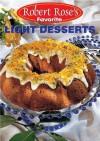 Light Desserts - Robert Rose, Robert Rose Incorporated Staff