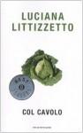 Col cavolo - Luciana Littizzetto