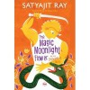 The Magic Moonlight Flower and Other Enchanting Stories - Satyajit Ray, Arunava Sinha