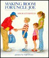 Making Room for Uncle Joe - Ada Bass Litchfield, Kathleen Tucker, Gail Owens