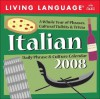 Living Language: Italian: 2008 Day To Day Calendar - Living Language