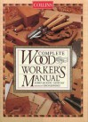Collins Complete Woodworker's Manual - Albert Jackson, David Day