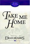 Take Me Home - Dean Hughes