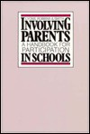 Involving Parents: A Handbook for Participation in Schools - Peggy Lyons, Barbara Tizard