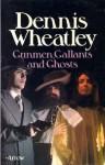 Gunmen, Gallants and Ghosts - Dennis Wheatley