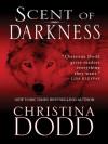 Scent of Darkness - Christina Dodd