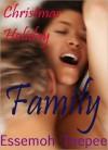 Family: Christmas Holiday - Essemoh Teepee