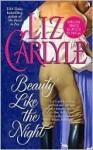 Beauty Like the Night - Liz Carlyle