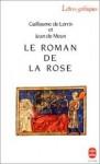 Le Roman de la Rose - Guillaume de Lorris, Jean de Meun, Armand Strubel
