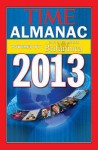 TIME Almanac 2013: Powered By Encyclopedia Britannica - Kelly Knauer