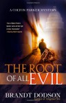 The Root of All Evil - Brandt Dodson