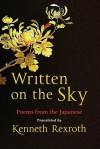 Written on the Sky: Poems from the Japanese - Eliot Weinberger, Kenneth Rexroth