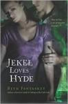 Jekel Loves Hyde - Beth Fantaskey