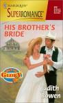 His Brother's Bride - Judith Bowen