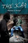 The Scar - Michael Weiner