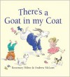 There's a Goat in My Coat - Rosemary Milne, Andrew McLean