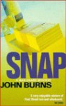 Snap: A Max Chard Mystery - John Burns