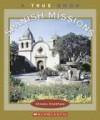 Spanish Missions - Christin Ditchfield