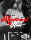 Shattered Hart - Ella Fox