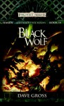 Black Wolf: Sembia: Gateway to the Realms, Book 4 - David Gross