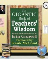 Gigantic Book of Teacher's Wisdom - Erin Gruwell