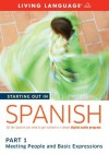 Starting Out in Spanish: Part 1--Meeting People and Basic Expressions - Living Language