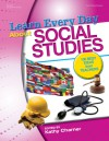 Learn Every Day About Social Studies: 100 Best Ideas from Teachers - Kathy Charner