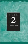 Step 2: Coming to Believe - Alcoholics Anonymous