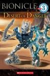 Bionicle: Desert of Danger - Greg Farshtey