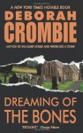 Dreaming of the Bones - Deborah Crombie