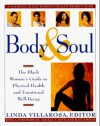 Body & Soul: The Black Women's Guide to Physical Health and Emotional Well-Being - Linda Villarosa