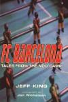 FC Barcelona - Jeff King