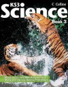 Collins Ks3 Science. Pupil Book 3 - David Taylor, Tim Greenway, Ray Oliver, Edmund Walsh