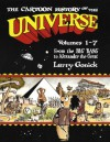 Cartoon History of the Universe I, volumes 1-7 - Larry Gonick