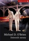 Dziennik zarazy (Perfect paperback) - Michael D. O'Brien, Maksymilian Tumidajewicz
