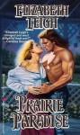 Prairie Paradise - Elizabeth Leigh