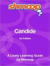 Candide: Shmoop Learning Guide - Shmoop